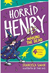 Waking the Dead: Book 18 (Horrid Henry) Kindle Edition