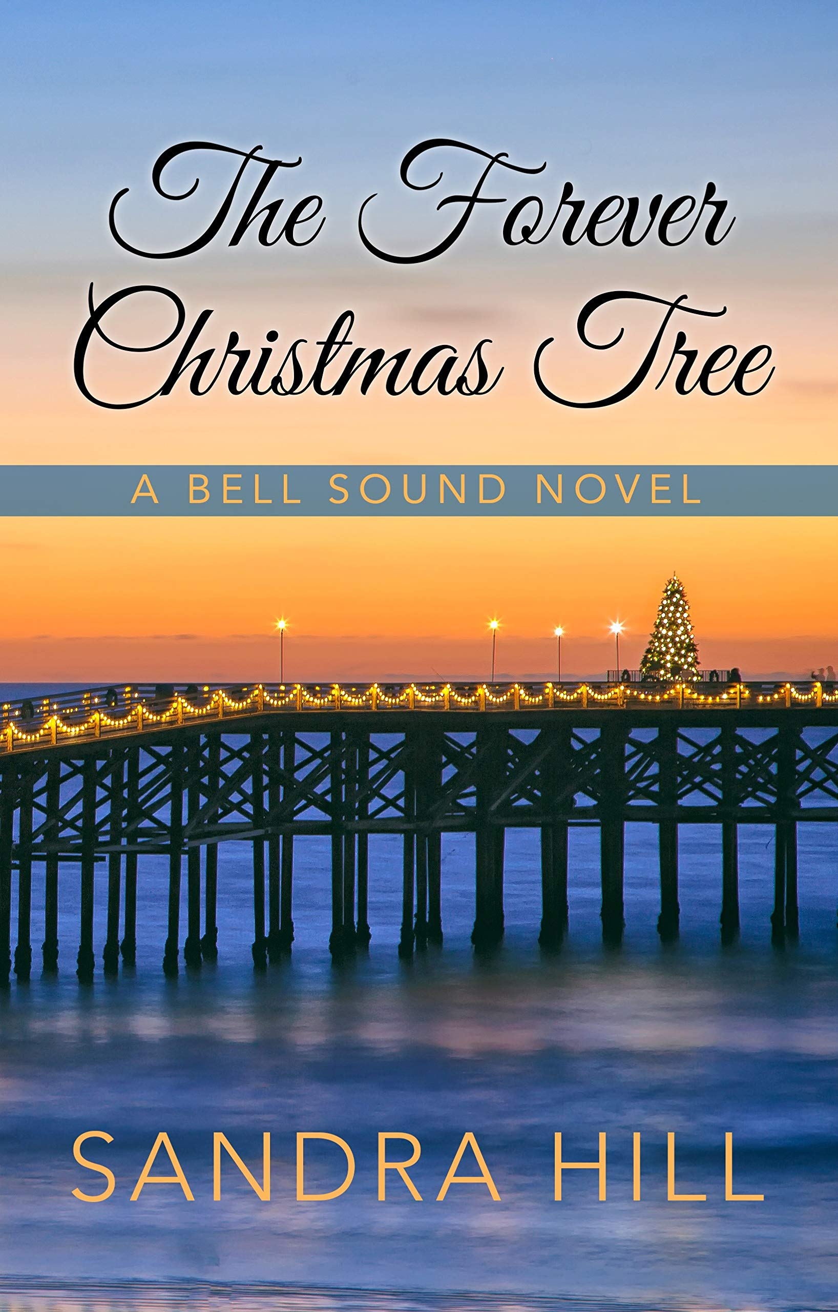 The Forever Christmas Tree (A Bell Sound Novel) by Thorndike Press Large Print