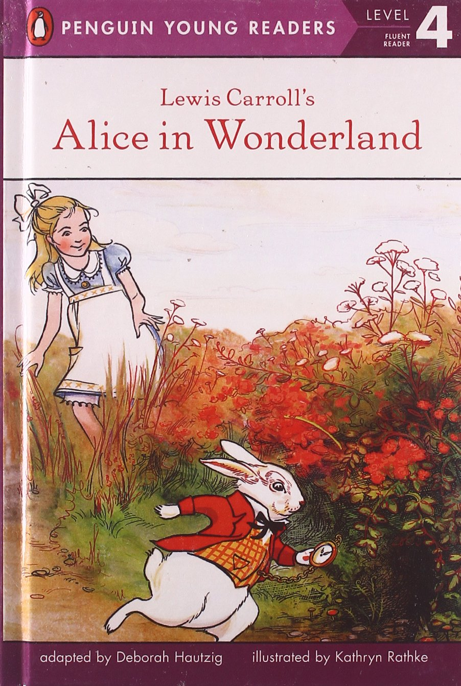 Lewis Carroll's Alice in Wonderland (Turtleback School & Library Binding Edition) (Penguin Young Readers, Level 4) ebook
