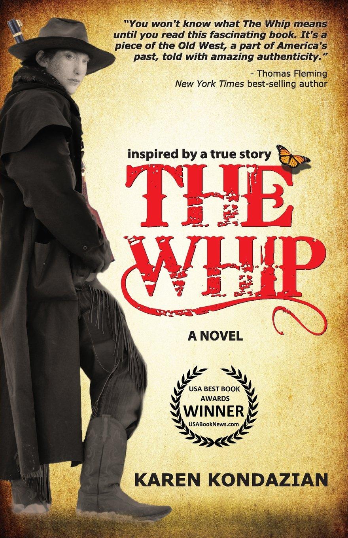 the whip a novel inspired by the story of charley parkhurst karen