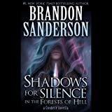 Shadows for Silence in the Forests of Hell: A Cosmere Novella