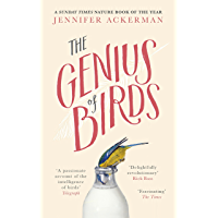 The Genius of Birds: The Intelligent Life of Birds (English Edition)