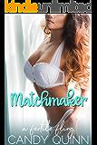 Matchmaker: A Fertile Fling