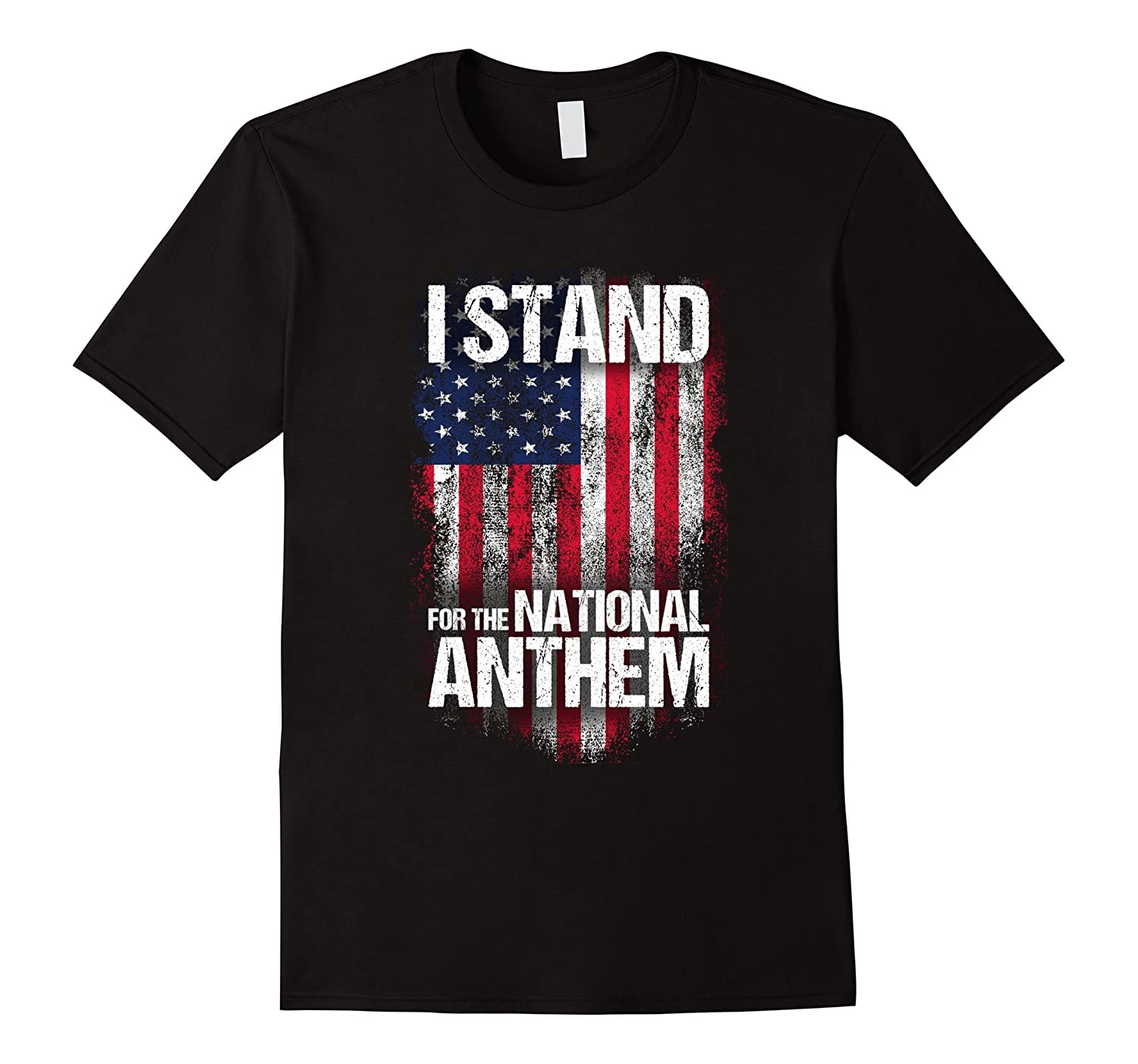 I Stand for the National Anthem T-shirt, Distressed USA Flag-T-Shirt