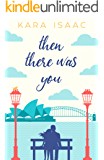 Then There Was You (English Edition)