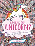Where's the Unicorn?: A Magical Search-and-Find Book ('Where's the' Search and Find)