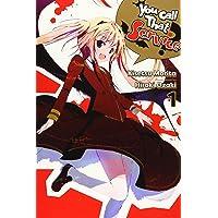 You Call That Service? Vol. 1 (light novel) (You Call That Service? (light novel...