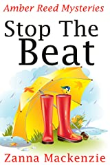 Stop The Beat: A Humorous Romantic Mystery (Amber Reed Mystery Book 5) Kindle Edition