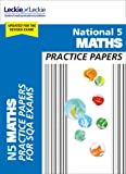 National 5 Maths Practice Exam Papers (Practice Papers for SQA Exams)