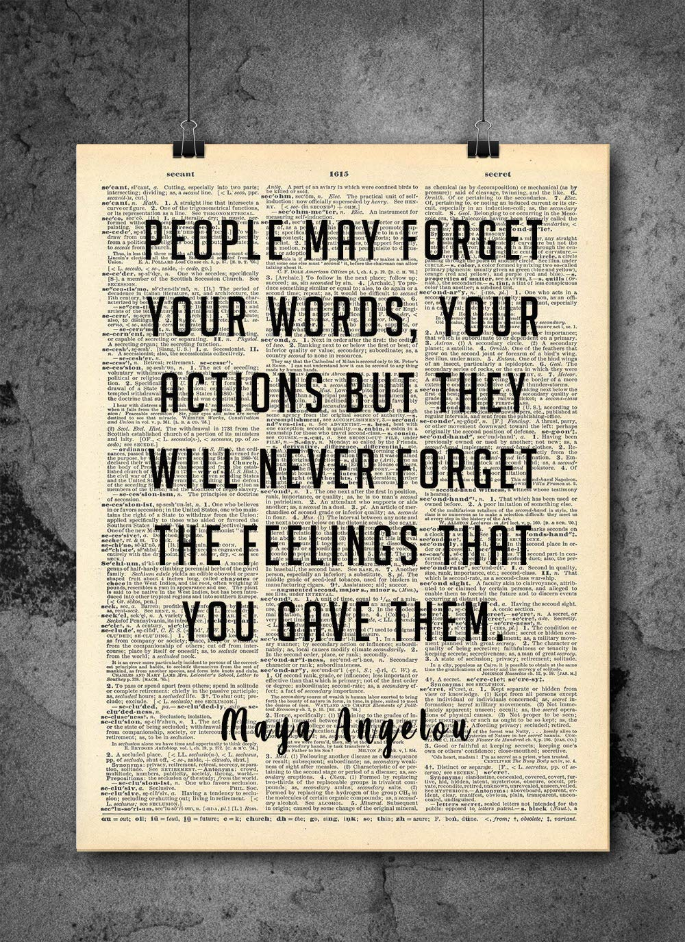 Maya Angelou - People May Forget - Vintage Quotes - Authentic Upcycled Dictionary Art Print - Home or Office Decor - Inspirational And Motivational Quote Art D186