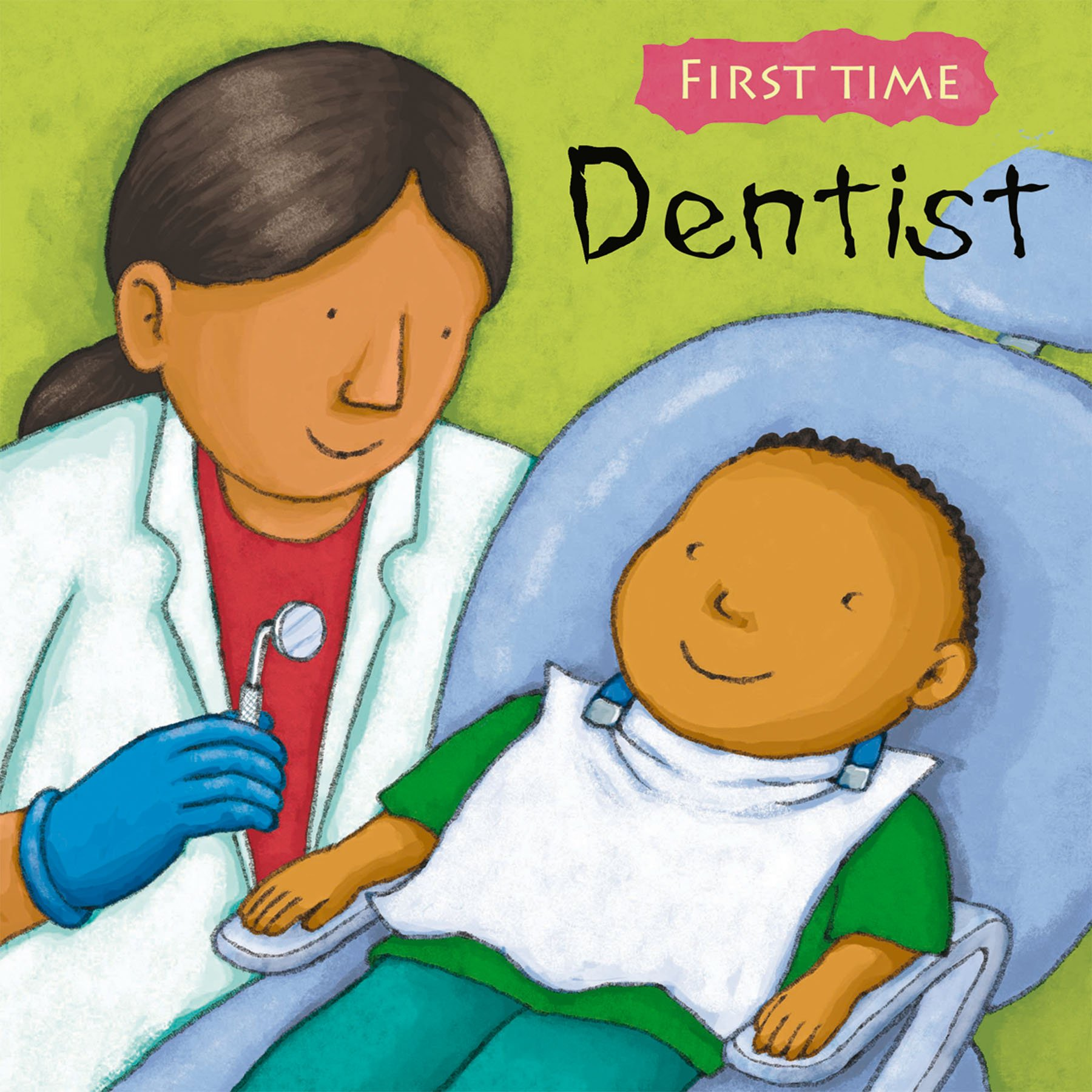 dentist first time first time childs play jess stockham