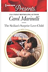 The Sicilian's Surprise Love-Child (One Night With Consequences Book 3753) Kindle Edition