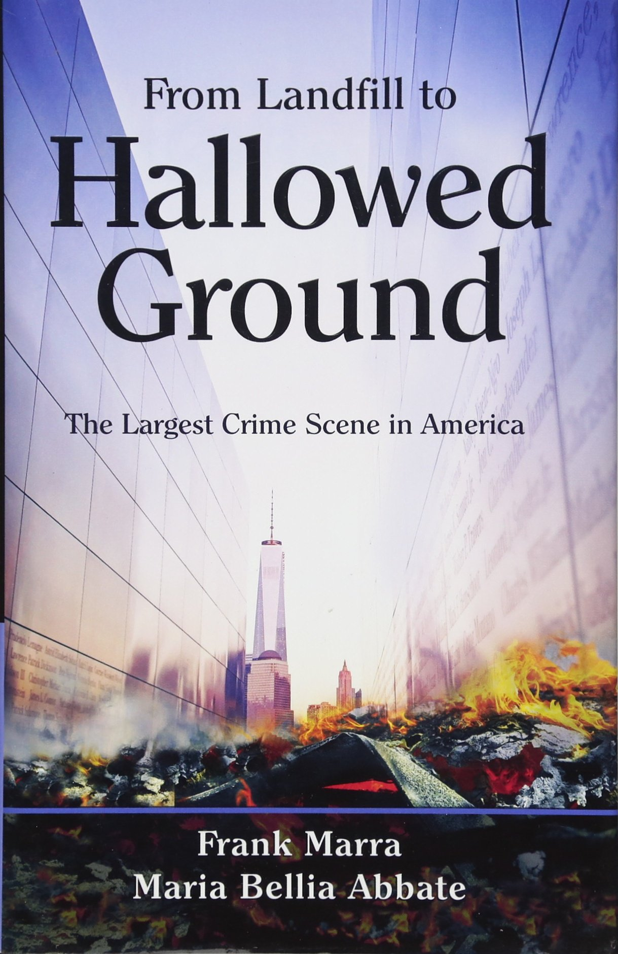 Download From Landfill to Hallowed Ground: The Largest Crime Scene in America ebook