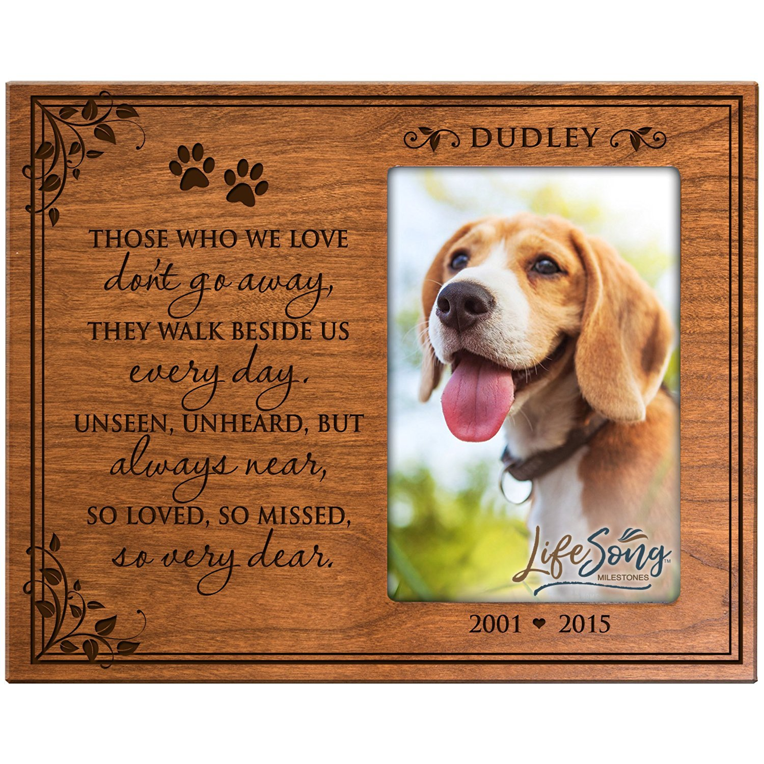 LifeSong Milestones Personalized Pet Memorial Gift, Sympathy Photo Frame, Those Who We Love Don't Go Away They Walk Beside Us Every Day, Custom Frame Holds 4x6 Photo by USA Made (Cherry)