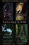 The House Of Crimson & Clover Box Set Volumes V-VIII: A New Orleans Witches Family Saga