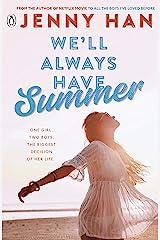 We'll Always Have Summer Paperback