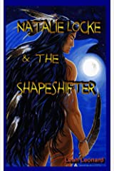 Natalie Locke and the Shapeshifter (Natalie Locke Book One) Kindle Edition
