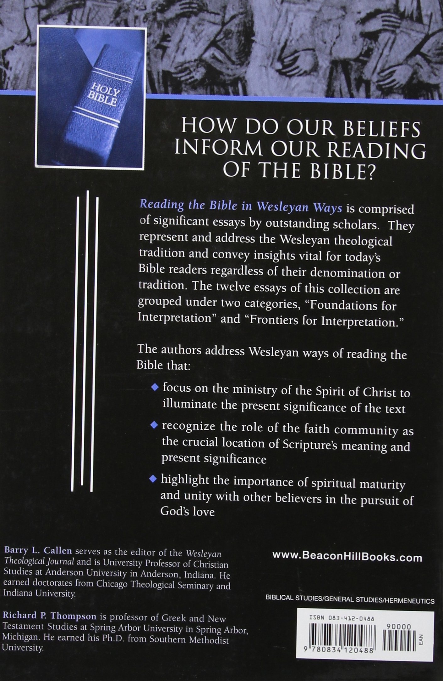 reading the bible in wesleyan ways some constructive proposals reading the bible in wesleyan ways some constructive proposals barry callen richard p thompson 9780834120488 com books
