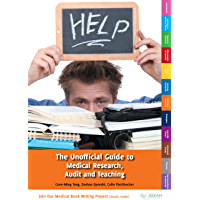 The Unofficial Guide to Medical Research, Audit and Teaching (Unofficial Guide to Medicine)