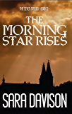 The Morning Star Rises (The Seven trilogy Book 3)