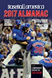 Baseball America 2017 Almanac: Comprehensive Review of the 2016 Season (Baseball America Almanac)