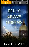 Bells Above Greens