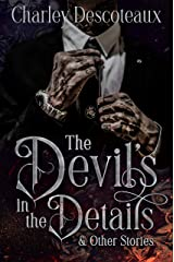 The Devil's in the Details & Other Stories Kindle Edition