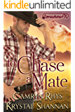 To Chase A Mate: Somewhere, TX (VonBrandt Wolf Pack Book 7)