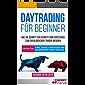 Daytrading für Beginner: Wie Sie Schritt für Schritt vom Einsteiger zum erfolgreichen Trader werden | Lernen Sie: Tipps, Tricks, Strategien und die korrekte ... Börse und Finanzen für Einsteiger 1)