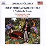 Gottschalk: Night in the Tropics (A)/Celebre Tarantelle/Berceuse