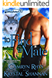 To Find A Mate: Somewhere, TX (VonBrandt Wolf Pack Book 4)