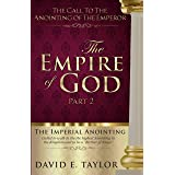 The Empire of God: Part II (The Kingdom of God Book 4)