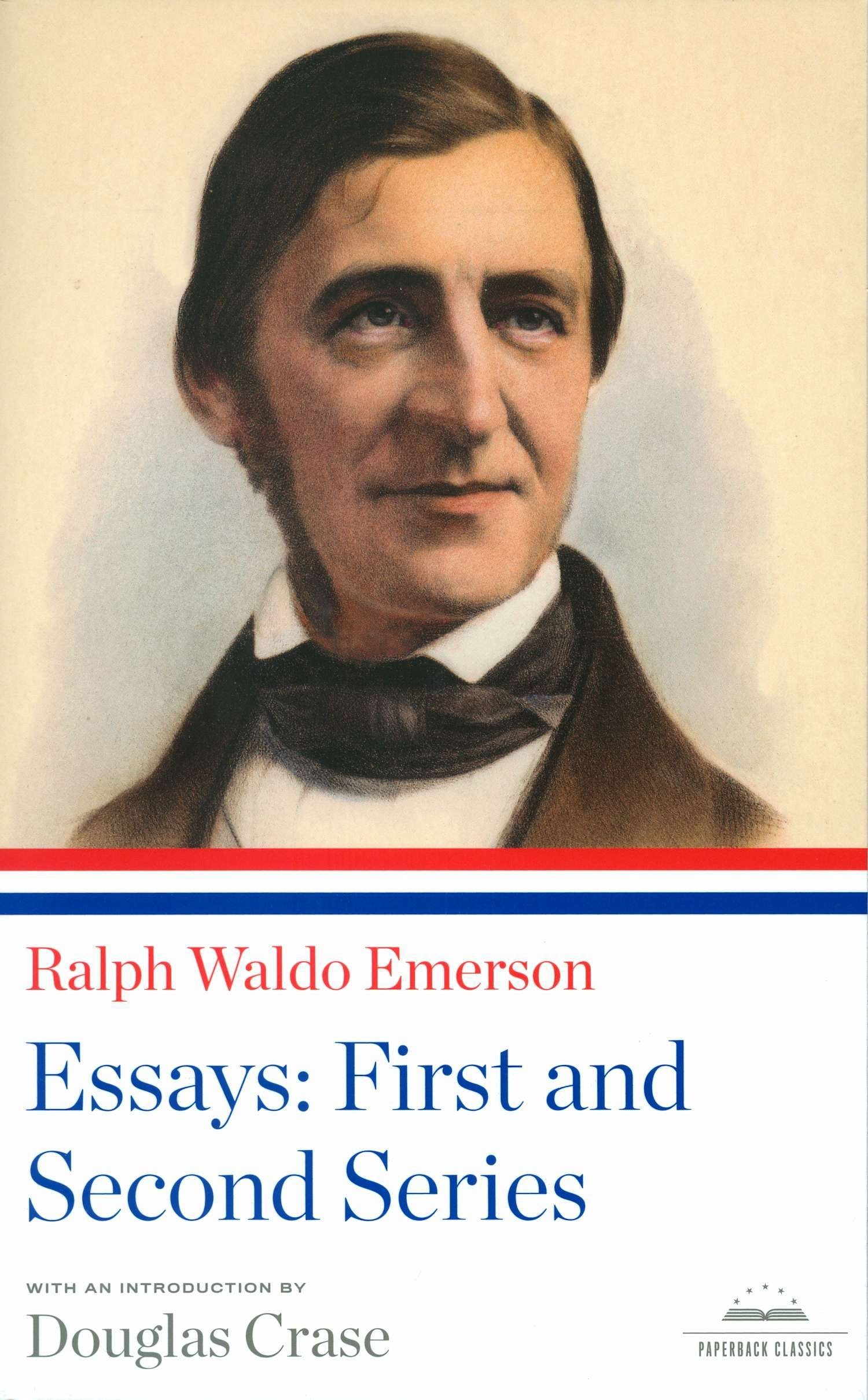 Ralph Waldo Emerson: Essays: First and Second Series: A Library of America Paperback Classic (Library of America Paperback Classics) PDF