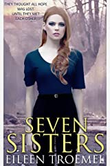 Seven Sisters Kindle Edition