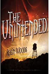 The Unintended (2nd Edition) (The Watcher Series Book 1) Kindle Edition