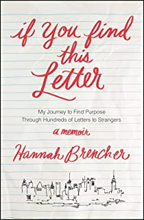 if you find this letter my journey to find purpose through hundreds of letters to
