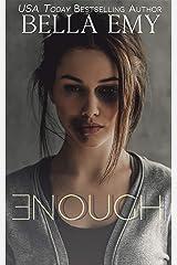 Enough Kindle Edition