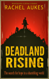 Deadland Rising (Deadland Saga Book 3)