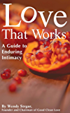 Love that Works: A Guide to Enduring Intimacy (English Edition)