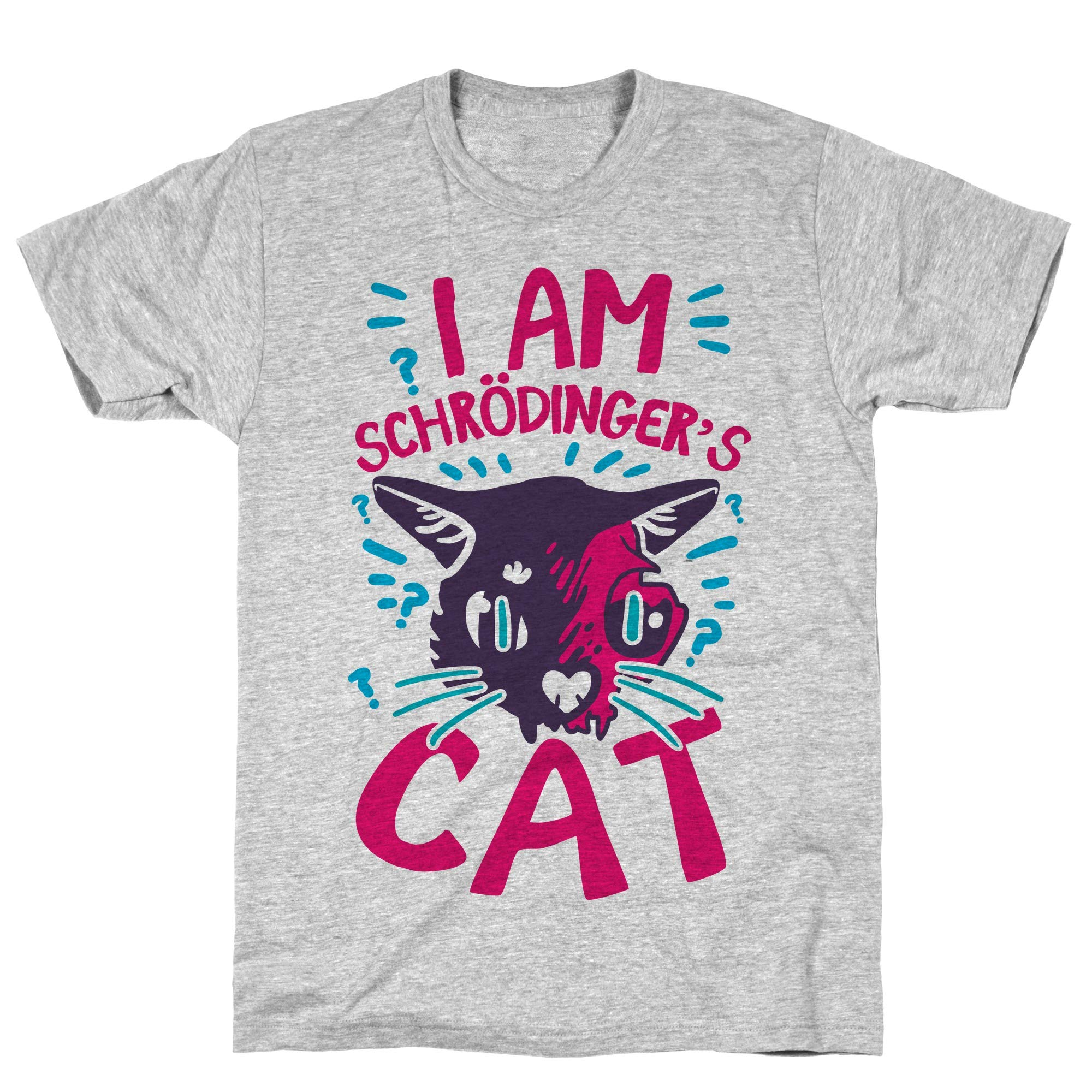I Am Schrodinger S Cat Athletic Gray Tee 1587 Shirts