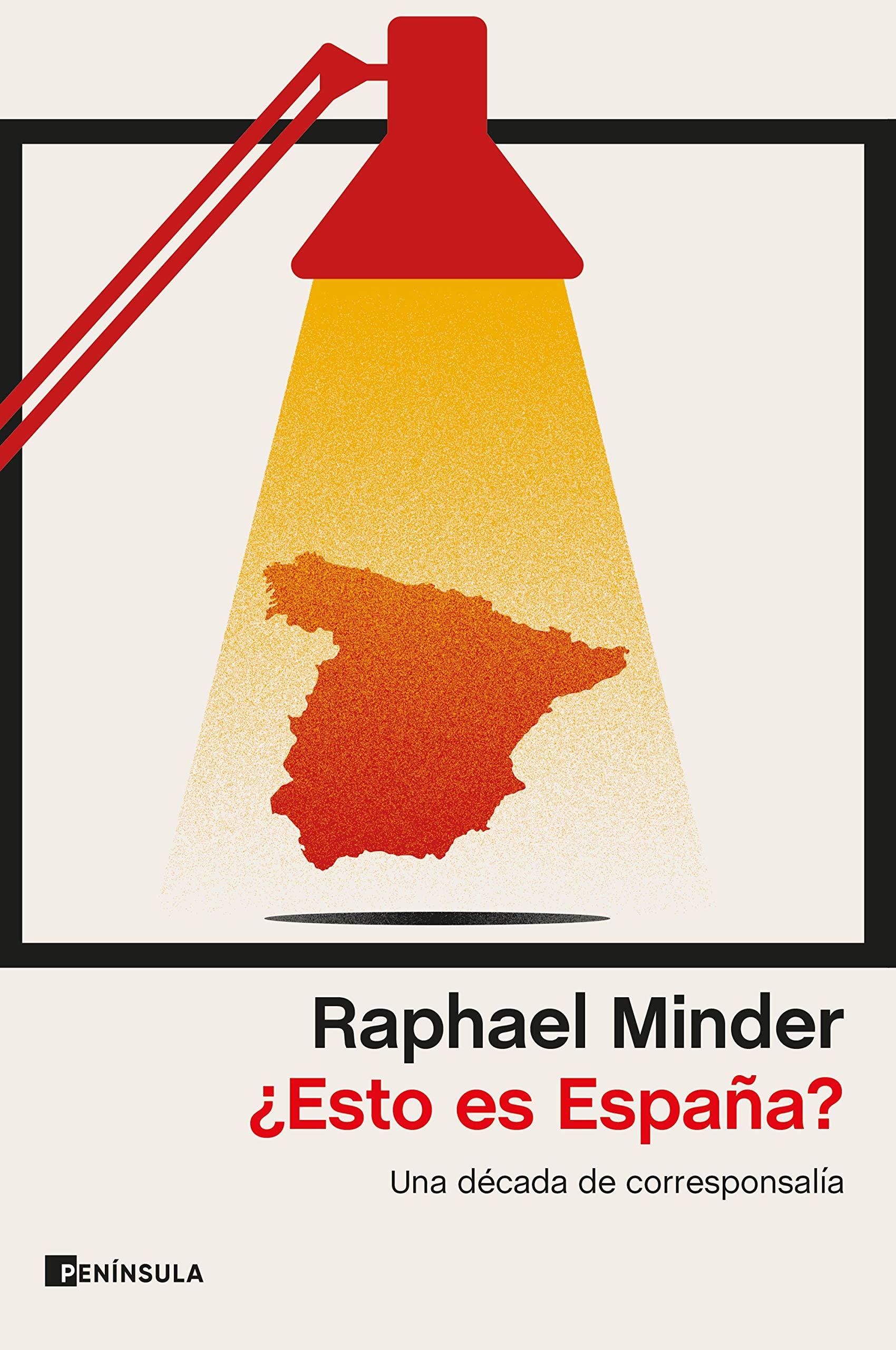 Esto es España?: Una década de corresponsalía ATALAYA: Amazon.es: Minder, Raphael: Libros