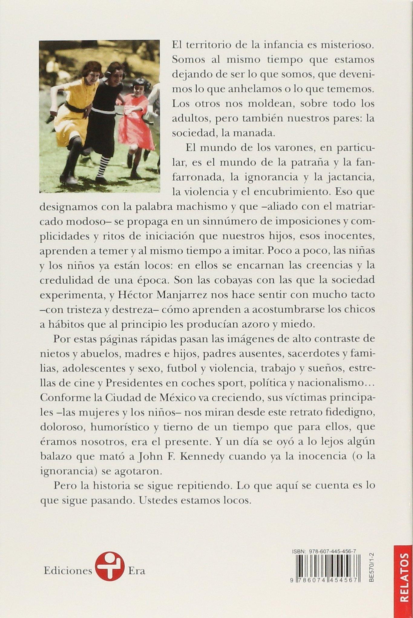 Los niños estan locos (Spanish Edition): Hector Manjarrez: 9786074454567: Amazon.com: Books