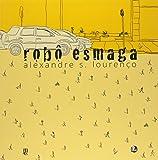 Robô Esmaga - Volume 1
