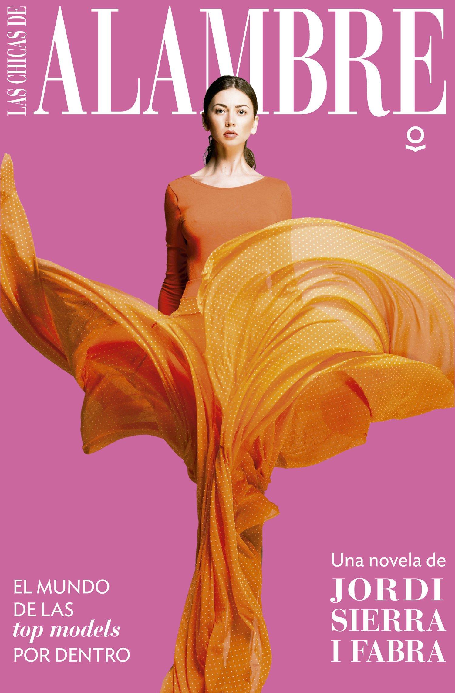Las chicas de alambre (Serie Roja): Amazon.es: Jordi Sierra I Fabra: Libros
