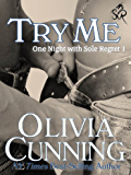 Try Me (One Night with Sole Regret series Book 1)