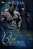 Blue Moon III - Call of the Alpha