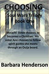 Choosing : Soul Wars Trilogy Book One Kindle Edition
