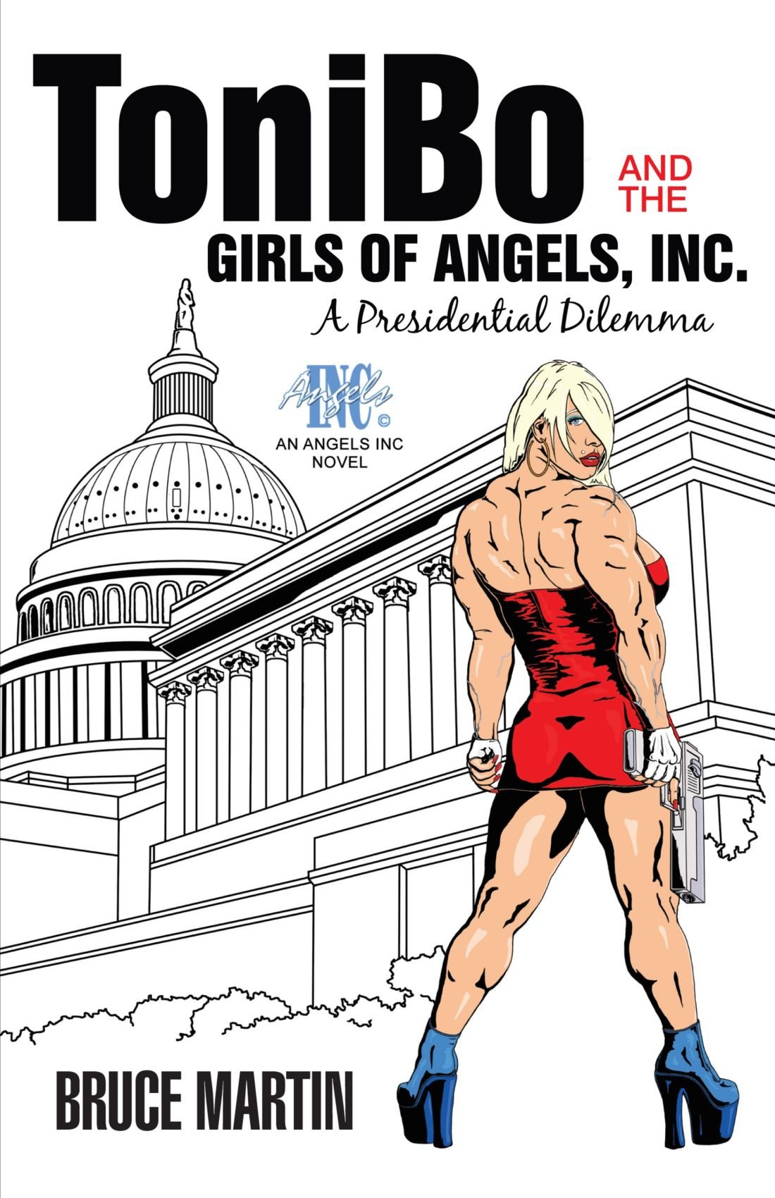 Download Tonibo And The Girls Of Angels, Inc.: A Presidential Dilemma pdf epub
