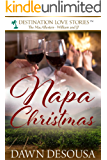 Napa Christmas: A Travel Novella #2 (The MacAllesters (William and JJ))