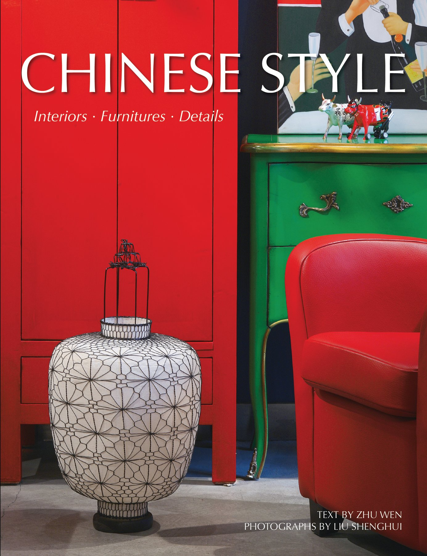 Chinese style interiors furniture details hardcover october 10 2011